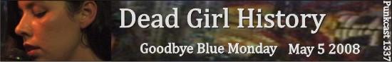 'Daed Girl History'