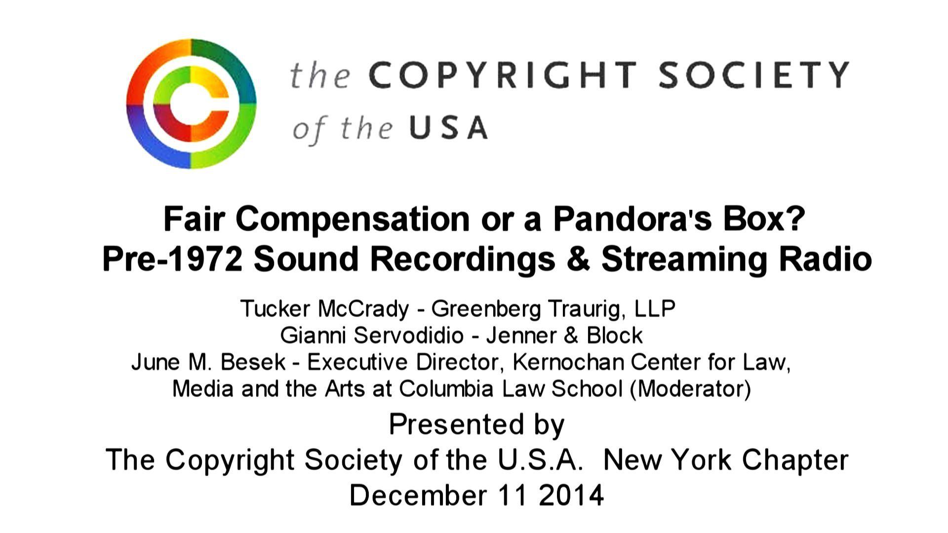 CSUSA - Fair Compensation or a Pandora's Box? Pre-1972 Sound Recordings & Streaming Radio - December 11 2014