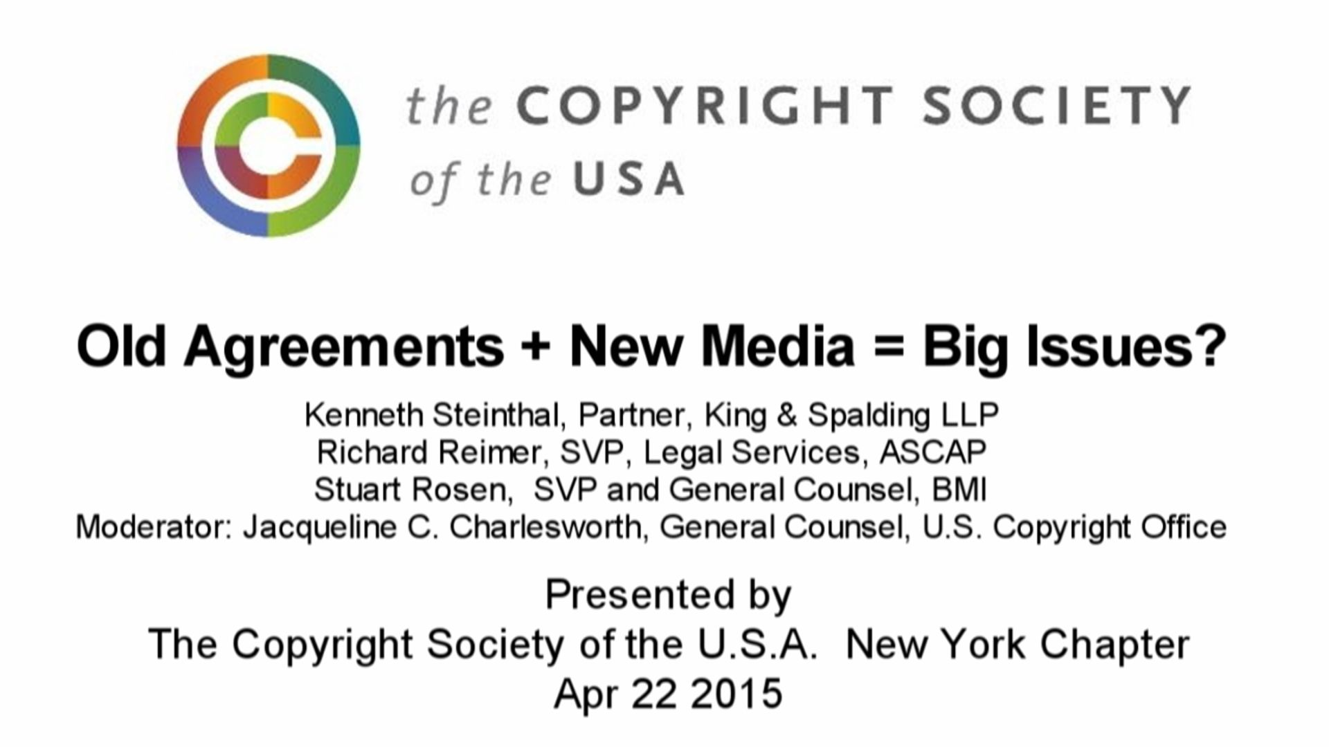 CSUSA - Old Agreements + New Media = Big Issues? -  April 22 2015